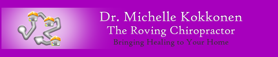 Dr. Michelle Kokkonen; The Roving Chiropractor
